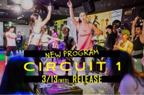 NEW PROGRAM「CIRCUIT 1」リリース決定